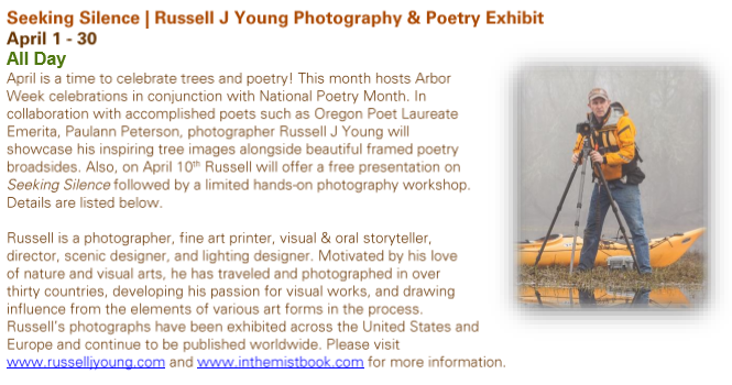 Tillamook Forest Center Seeking Silence Russell J Young Photography and Poetry Exhibit April 1-30 2016