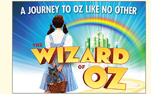 The Wizard of Oz March 2016 A Journey to Oz like no other
