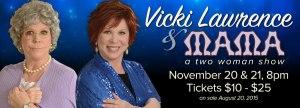 Vicki Lawrence & Mama A Two Woman Show Chinook Winds Casino Resort